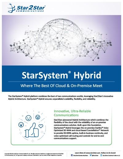 StarSystem® Hybrid platform